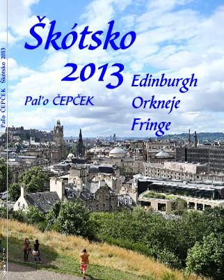 Paľo ČEPČEK Škótsko 2013 - Zobraziť fotoknihu