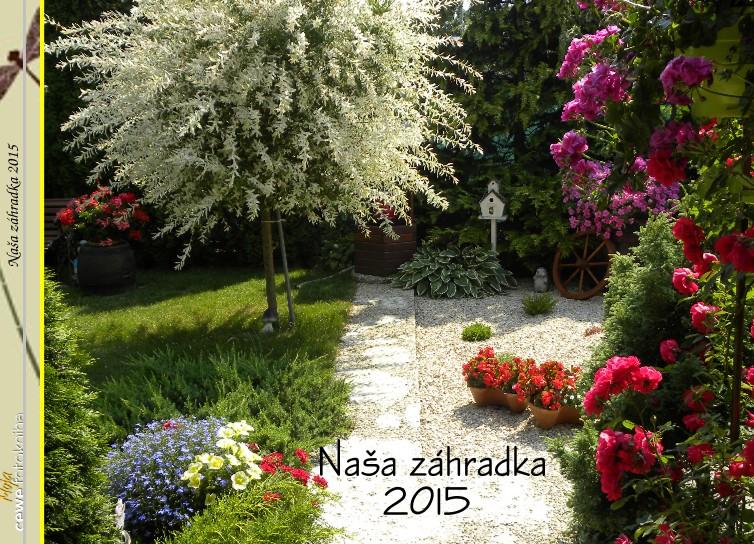 Naša záhradka 2015