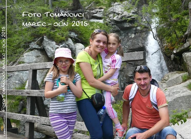 Foto Tomáňovci marec - jún 2015