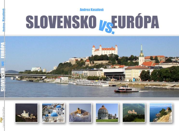 SLOVENSKO vs. EURÓPA Andrea Kasalová