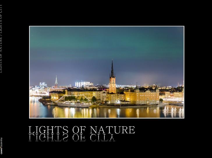 LIGHTS OF NATURE / LIGHTS OF CITY