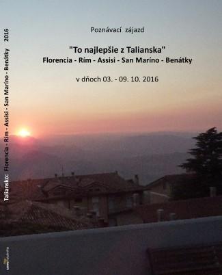 Taliansko: Florencia - Rím - Assisi - San Maríno - Benátky 2016 - Zobraziť knihu