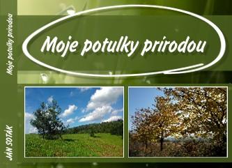 JÁN SOTÁK Moje potulky prírodou - Zobraziť knihu