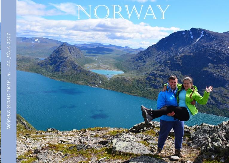Nórsko - splnený sen :)