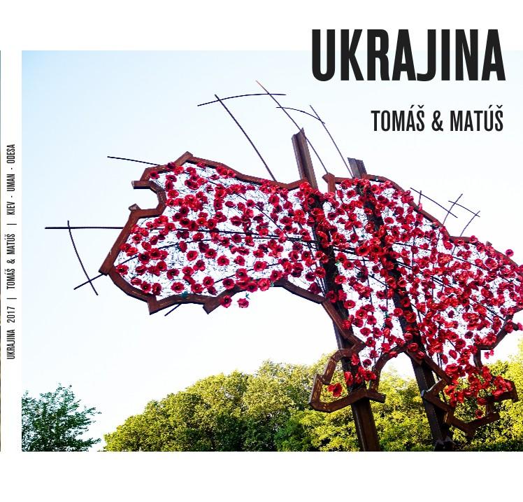 UKRAJINA 2017 | TOMÁŠ & MATÚŠ | KIEV - UMAN - ODESA