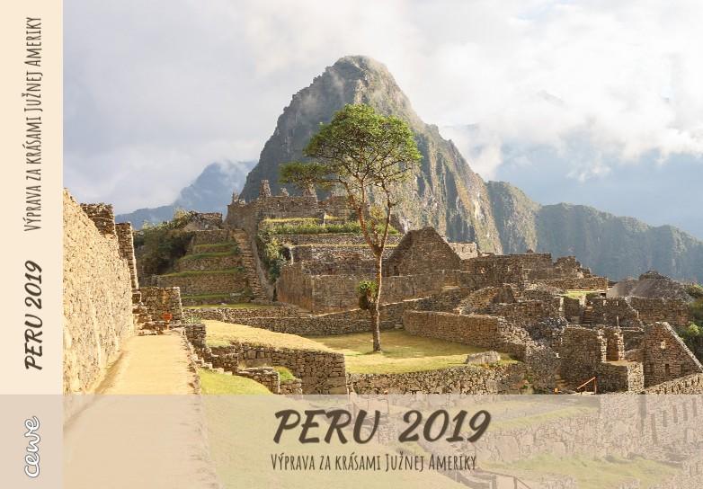 PERU 2019 Výprava za krásami Južnej Ameriky