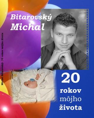 Michal Bitarovský: 20 rokov môjho života - Zobraziť fotoknihu