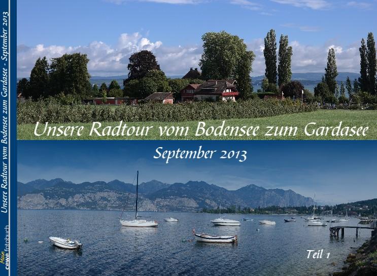 Unsere Radtour vom Bodensee zum Gardasee - September 2013