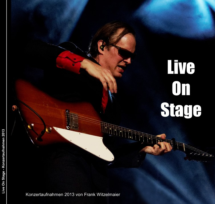 Live On Stage - Konzertaufnahmen 2013