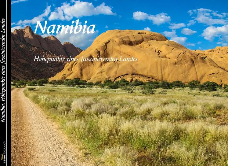 Namibia, Höhepunkte eines faszinierenden Landes