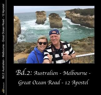 Bd.2: Australien - Melbourne - Great Ocean Road - 12 Apostel - jetzt anschauen
