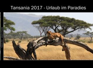 Tansania 2017 - Urlaub im Paradies - jetzt anschauen