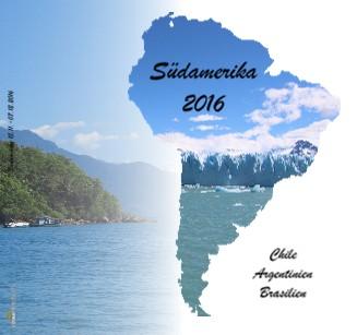 Südamerika 2016 - jetzt anschauen