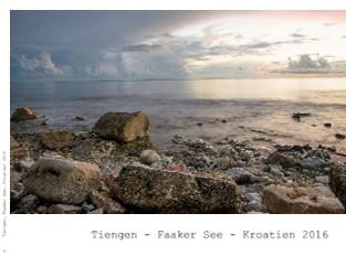 Tiengen, Faaker See, Kroatien 2016 - jetzt anschauen