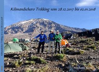 Kilimandscharo Trekking 28.12.1017 bis 02.01.2018 - jetzt anschauen