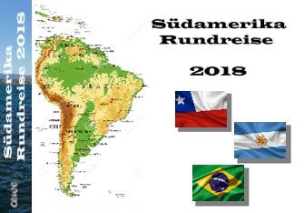 Südamerika Rundreise 2018 - jetzt anschauen