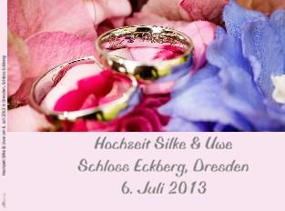 Hochzeit Silke & Uwe am 6. Juli 2013 in Dresden, Schloss Eckberg - jetzt anschauen