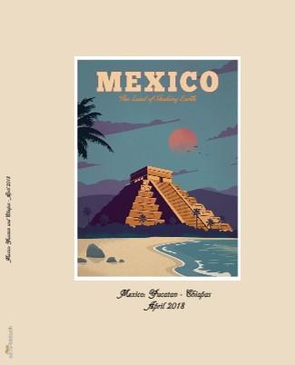Mexico: Yucatan und Chiapas - April 2018 - jetzt anschauen