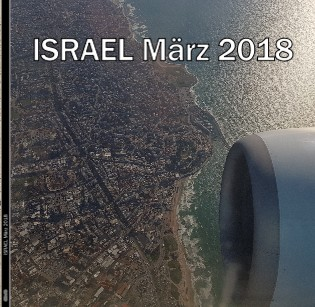 ISRAEL März 2018 - jetzt anschauen