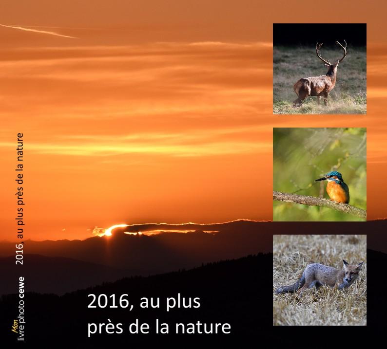 2016, au plus près de la nature