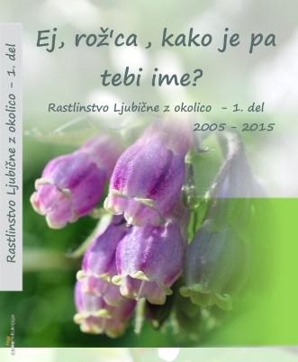 Rastlinstvo Ljubične z okolico - 1. del - Pokaži knjigo