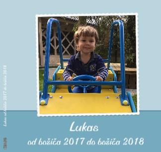 Lukas od božiča 2017 do božiča 2018 - Pokaži knjigo