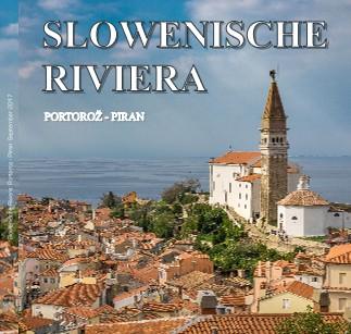 Slowenische Riviera: Portoroz - Piran September 2017 - jetzt anschauen