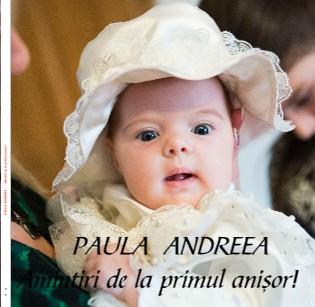 PAULA ANDREEA - Amintiri de la primul anisor! - Vizualizare