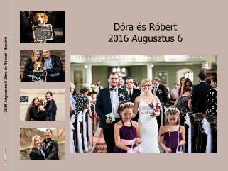 2016 Augusztus 6 Dóra és Róbert - Esküvő - Vizualizare
