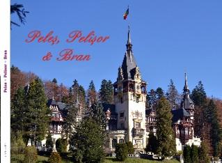 Peles ~ Pelisor ~ Bran - Vizualizare