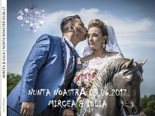 MIRCEA & IULIA / NUNTA NOASTRÂ 03.06.17 - Vizualizare