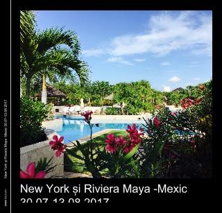 New York și Riviera Maya -Mexic 30.07-13.08.2017 - Vizualizare
