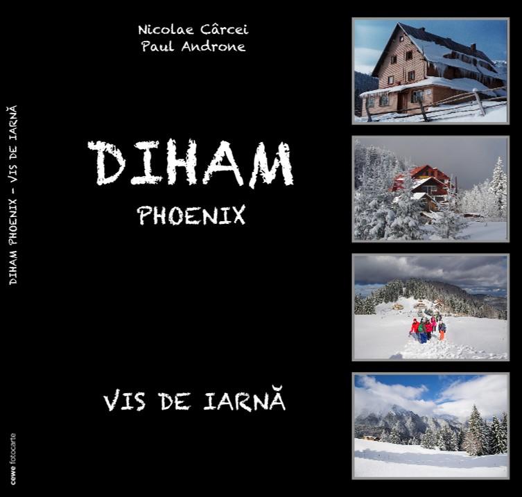 DIHAM PHOENIX - VIS DE IARNĂ