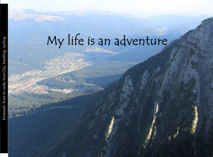 My life is an adventure
