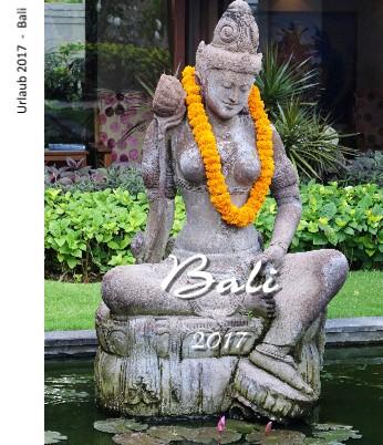 Urlaub 2017 - Bali - jetzt anschauen