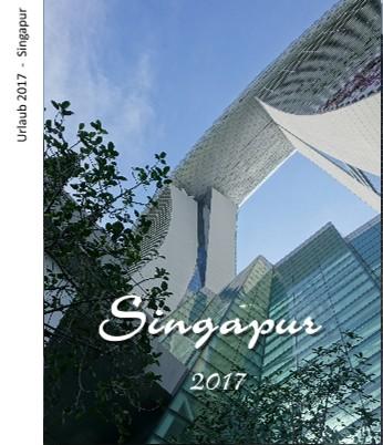 Urlaub 2017 - Singapur - jetzt anschauen