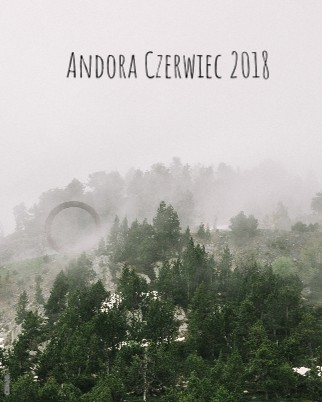 Andora Czerwiec 2018 - Zobacz teraz