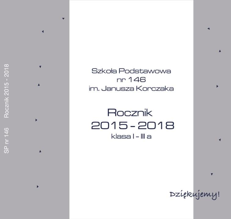 SP nr 146 Rocznik 2015 - 2018