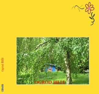 Ogród Billi - Zobacz teraz
