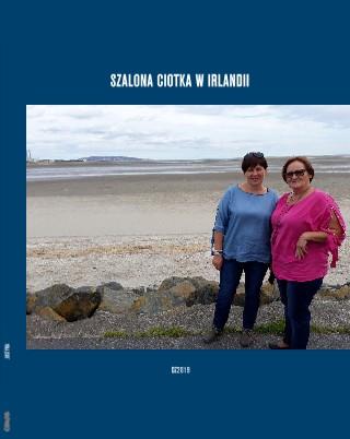 SZALONA CIOTKA W IRLANDII - Zobacz teraz