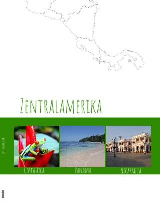 Zentralamerika - jetzt anschauen