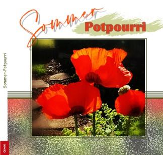 Sommer-Potpourri - jetzt anschauen