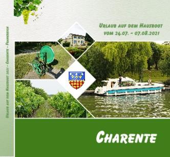 Urlaub auf dem Hausboot 2021 - Charente - Frankreich - jetzt anschauen