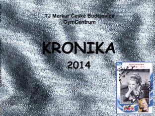 TJ Merkur České Budějovice - GymCentrum KRONIKA 2014 - Zobrazit knihu