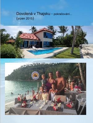 Dovolená v Thajsku - pokračování... (srpen 2015) - Zobrazit knihu
