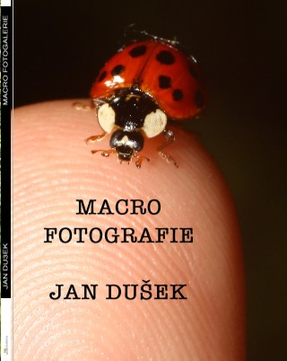 MACRO FOTOGRAFIE - Zobrazit knihu