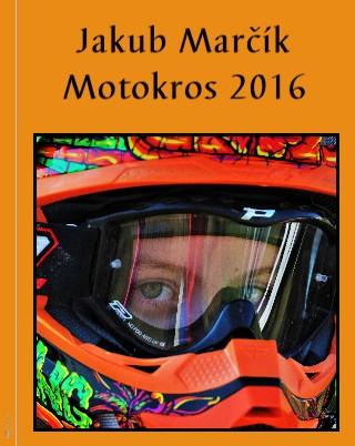 Jakub Marčík - motokros 2016 - Zobrazit knihu