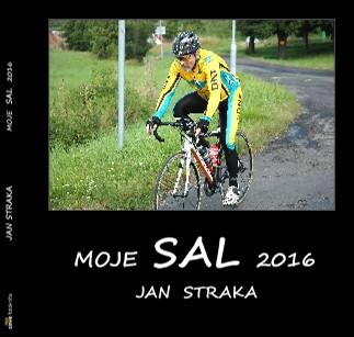 JAN STRAKA MOJE SAL 2016 - Zobrazit knihu