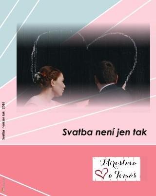 Svatba není jen tak 2016 - Zobrazit knihu