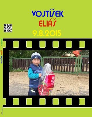 VOJTÍŠEK ELIÁŠ 9.8.2015 - Zobrazit knihu